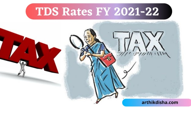 Download(New)TDS Rate Chart FY 2021-22 in PDF