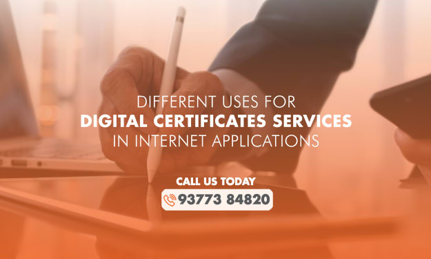 Different Uses For Digital Certificates Services In Internet Applications