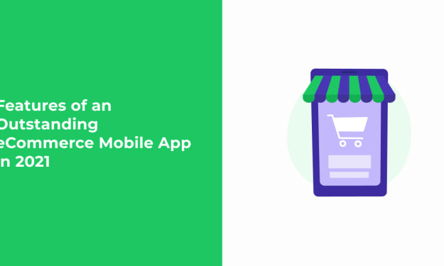 Features of an Outstanding eCommerce Mobile App in 2021