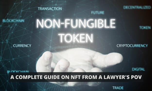 A Complete Guide on NFT from a lawyer's POV