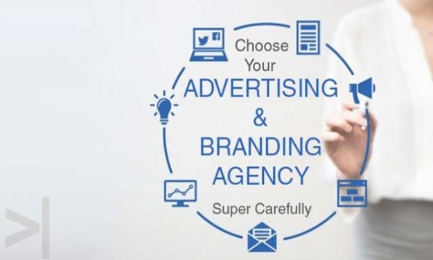 CHOOSE YOUR ADVERTISING & BRANDING AGENCY SUPER CAREFULLY