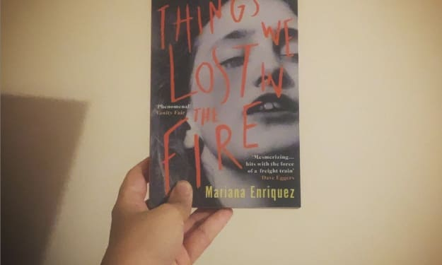 """Book Review: """"Thing We Lost in the Fire"""" by Mariana Enriquez"""