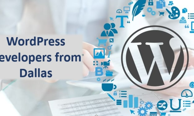 For what reason to employ WordPress Developers from Dallas?