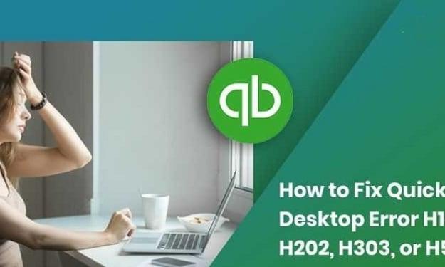 Fix QuickBooks Error H101, H202, H303, H404 or H505