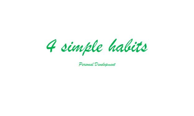 4 Simple Habits