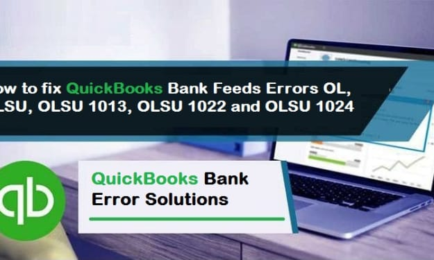 How to fix QuickBooks Desktop OL and OLSU Bank Feeds Errors?