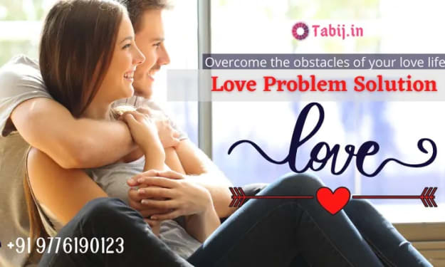 Overcome the obstacles of your love life by love problem solutions