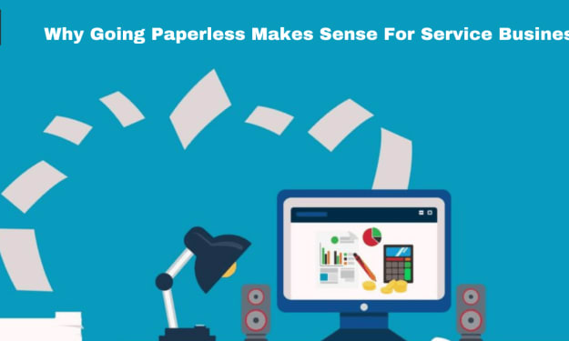 Why Going Paperless Makes Sense For Service Business