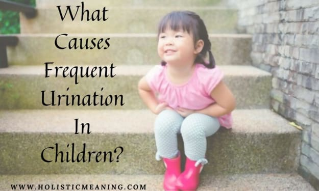 What Causes Frequent Urination In Children?