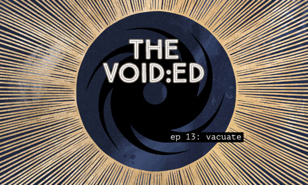 The Void:ed, episode 13
