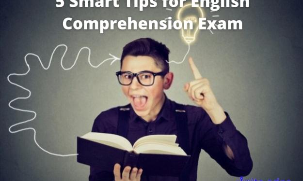 5 Smart Tips for English Comprehension Exam