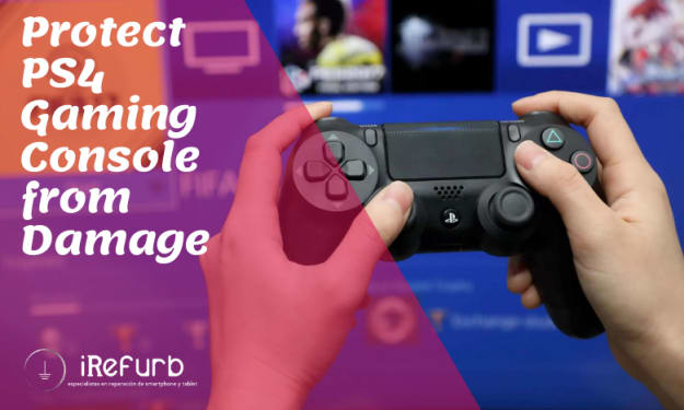 How to Protect a PS4 Gaming Console from any Damage?