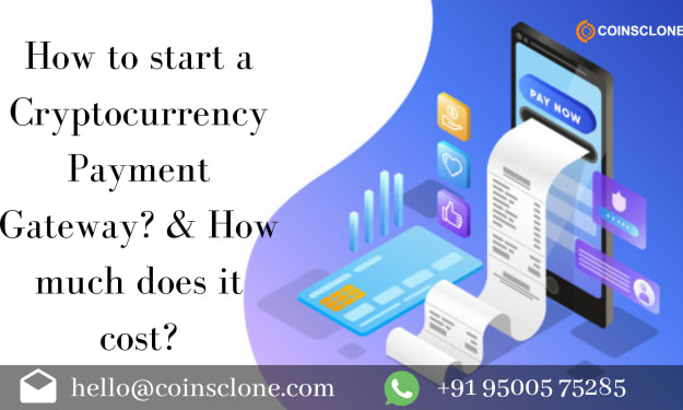 How to develop a white label cryptocurrency payment gateway? And how much does it cost?