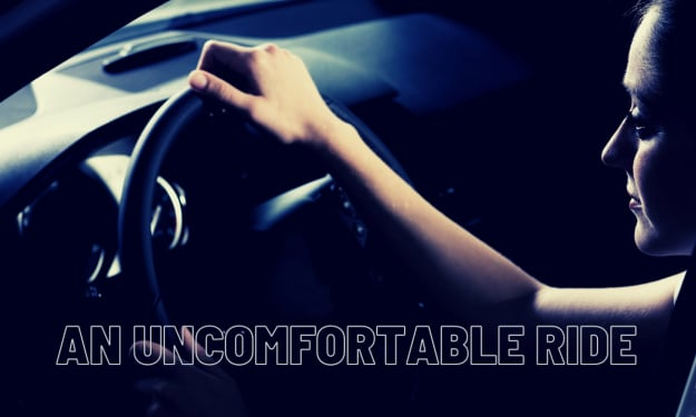 An Uncomfortable Ride