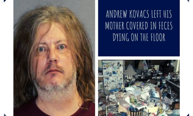 Man Left Mother Dying in Floor Covered in Feces