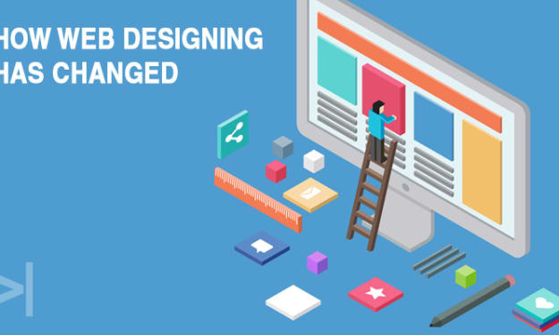 HOW WEB DESIGNING HAS CHANGED