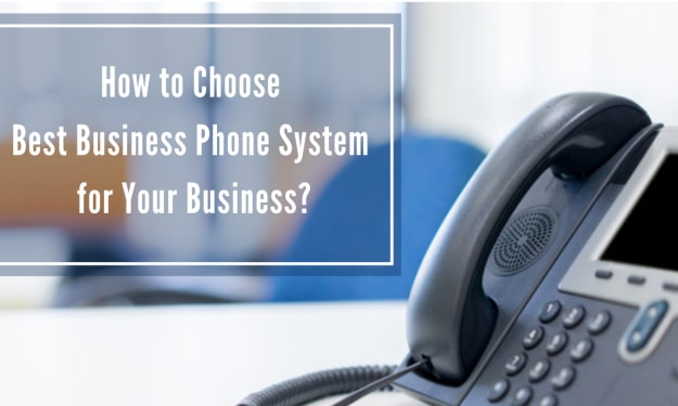 How to choose Best Business Phone System for Your Business?