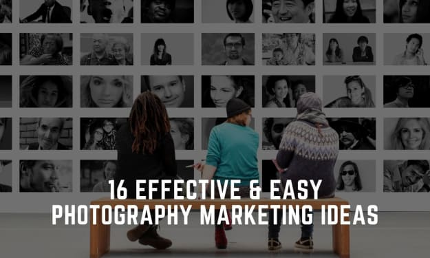 16 Expert and Easy Photography Marketing Ideas