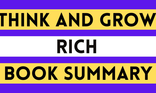 Think And Grow Rich by Napoleon Hill (Book Summary)