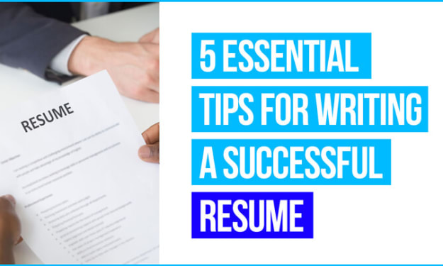 5 Essential Tips for Writing a Successful Resume
