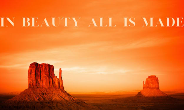 In Beauty All is Made