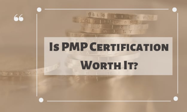 6 Reasons why PMP certification is worth it.