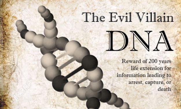 The Evil Villain DNA