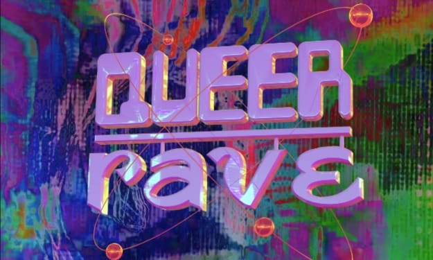 The Queer Rave Revolution