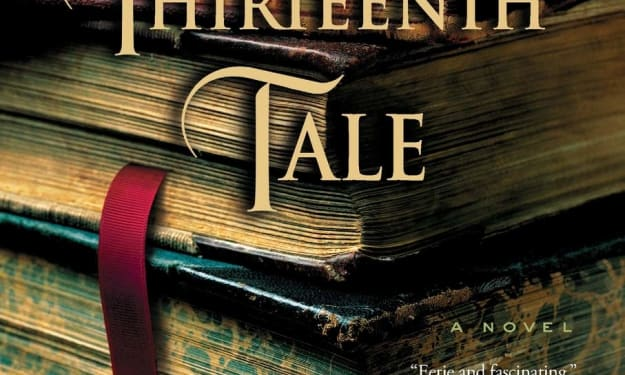 The Thirteenth Tale: Gothic Storytelling at Its Best