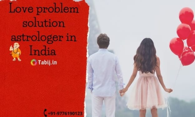 Love problem solution astrologer in India | All Astrology services Here