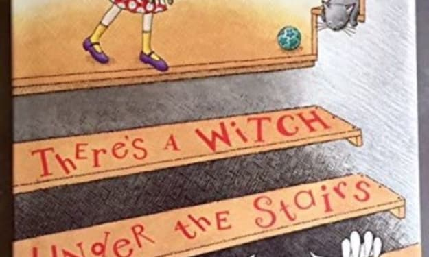 There's A Witch Under The Stairs