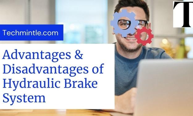 Advantages & Disadvantages of Hydraulic Brake System
