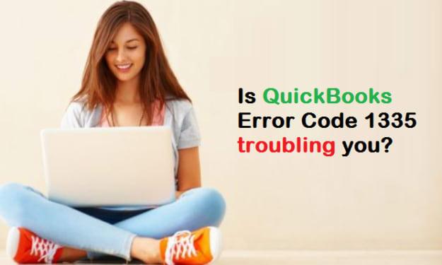 What is Error Code 1335 in QuickBooks Desktop?