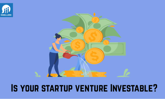 How do I determine if a startup venture is investable?