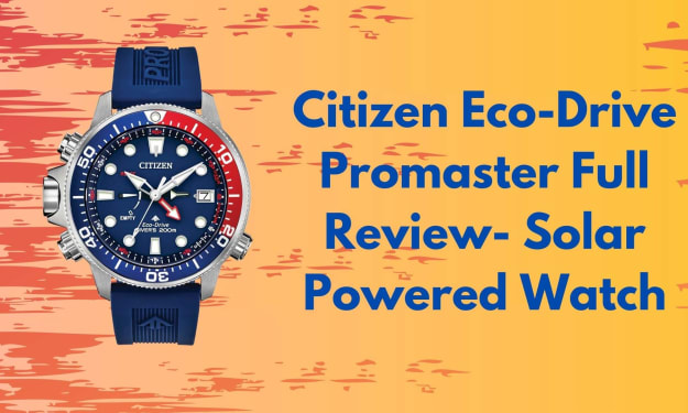 Citizen Eco-Drive Promaster Full Review- Solar Powered Watch