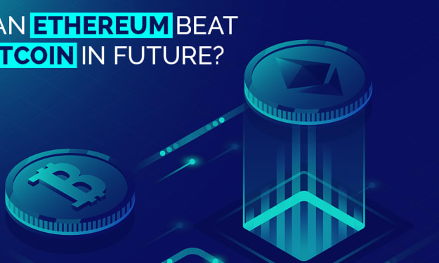 Can Ethereum beat Bitcoin in Future?