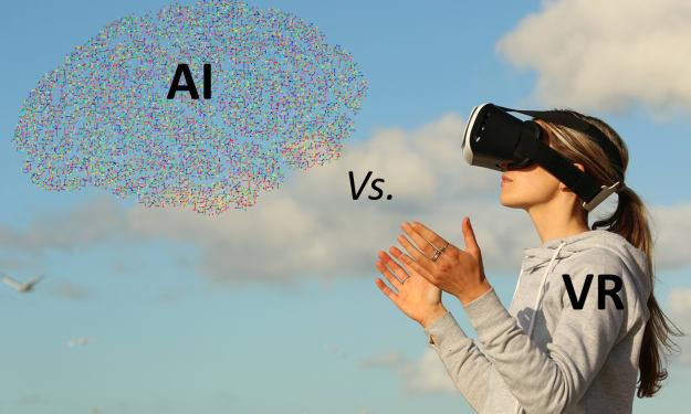 Artificial Intelligence (AI) Versus Virtual Reality (VR)