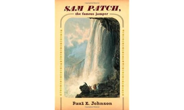 Sam Patch, the Famous Jumper