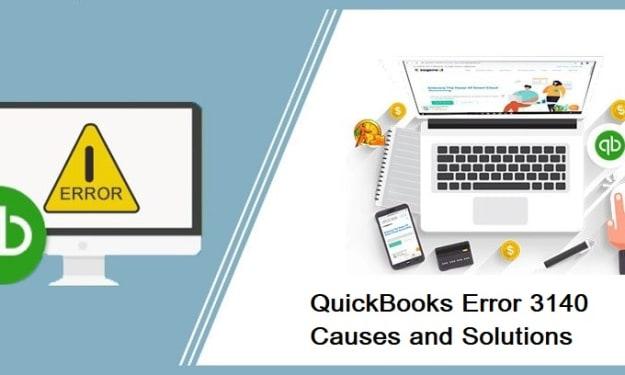 How to Troubleshoot QuickBooks Error 3140?