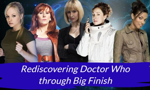 Rediscovering Doctor Who through Big Finish