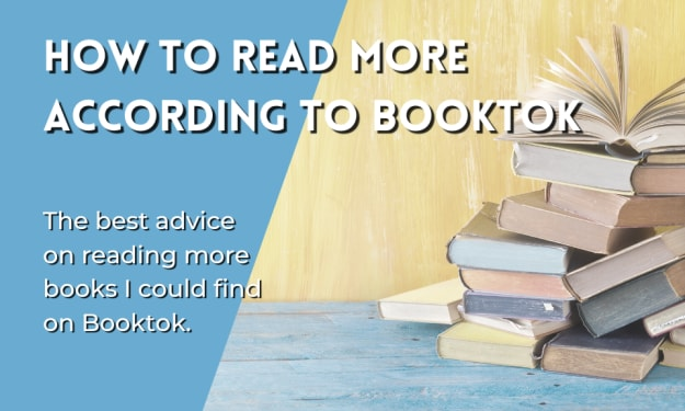 How to Read More According to Booktok