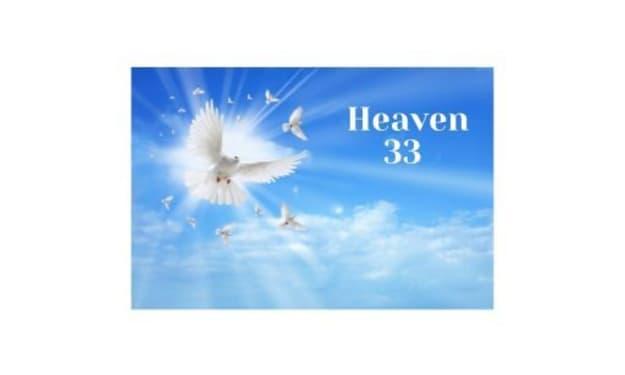 ~*Heaven 33~*