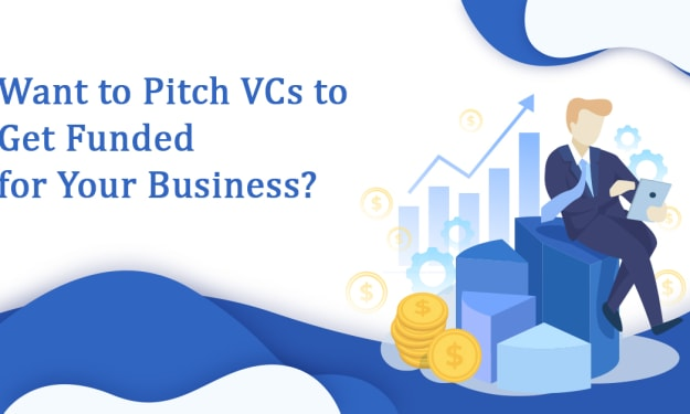 Want to Pitch VCs to Get Funded for Your Business?
