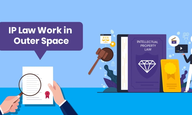 How does IP Law Work in Outer Space?