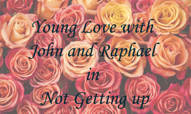 Young Love with John and Raphael in Not Getting up