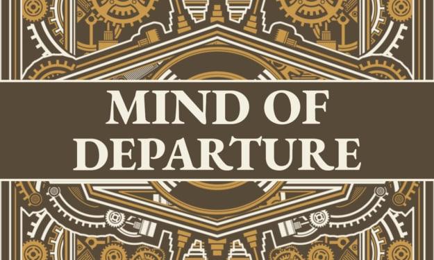 Mind of Departure