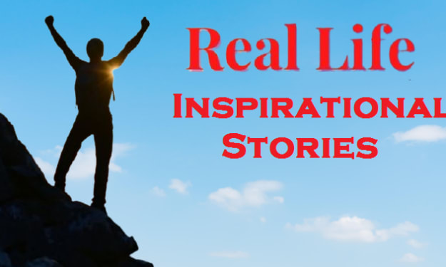 Real Life Inspiring Stories