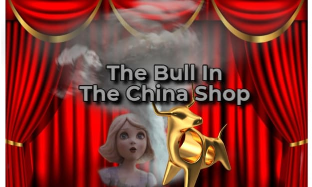 The Bull In The China Shop