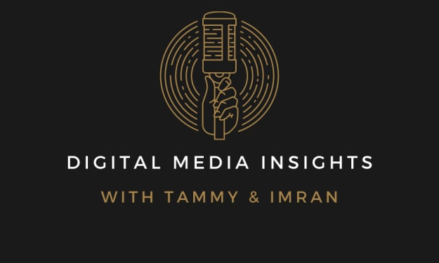 Digital Media Insights With Tammy and Imran Podcast Provides a Platform For Multimedia Professionals