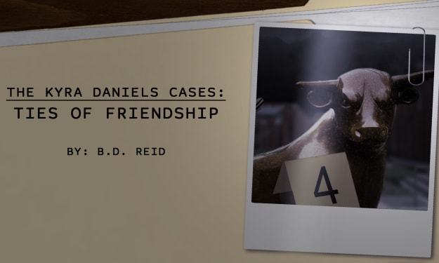 The Kyra Daniels Cases: The Ties of Friendship